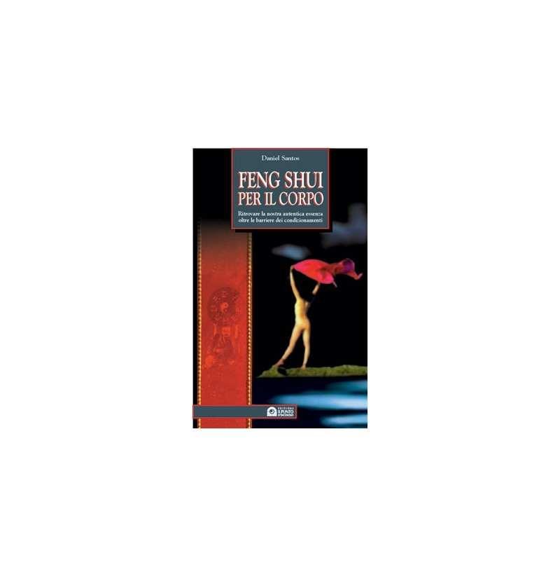 Feng shui per il corpo libro daniel santos - Feng shui libro ...