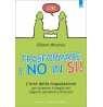 eBook: Trasformare i no in sì