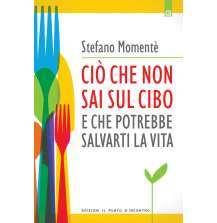 eBook: Cio che non sai sul cibo e che potrebbe salvarti la vita