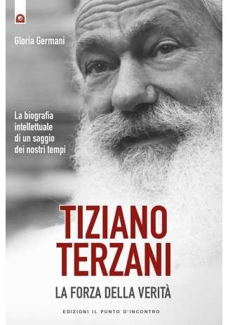 eBook: Tiziano Terzani: la forza della verita