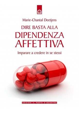 eBook: Dire basta alla dipendenza affettiva