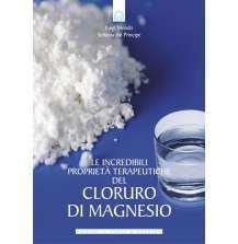 eBook: Le incredibili proprieta terapeutiche del cloruro di magnesio