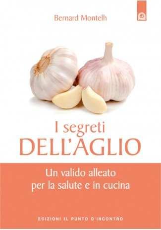 I segreti dell'aglio