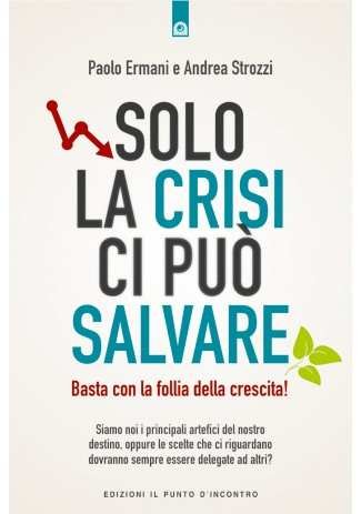 eBook: Solo la crisi ci puo salvare