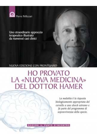eBook: Ho provato la Nuova Medicina del dottor Hamer