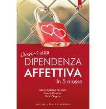 eBook: Liberarsi dalla dipendenza affettiva
