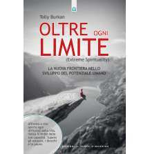 Oltre ogni limite (Extreme Spirituality)