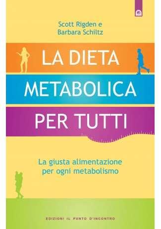 La dieta metabolica per tutti