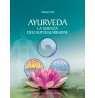 Ayurveda, la scienza dell'autoguarigione