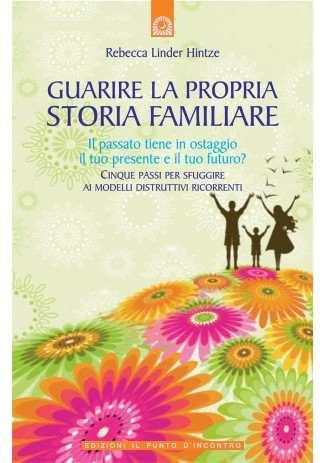 Guarire la propria storia familiare