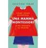 eBook: Come sono diventata una mamma Montessori e ho trovato la felicità