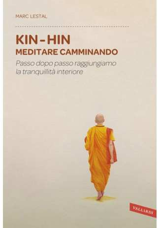 eBook: Kin Hin. Meditare camminando