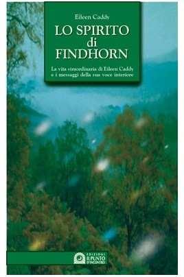 Lo spirito di Findhorn