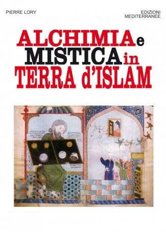 eBook: Alchimia e mistica in terra d'Islam