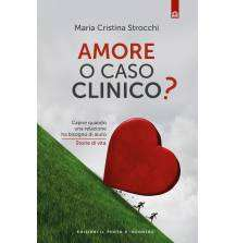 Amore o caso clinico?