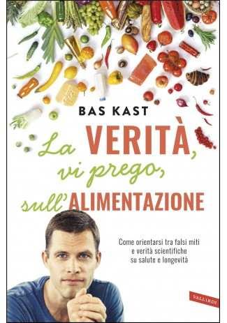 eBook: La verità, vi prego, sull'alimentazione