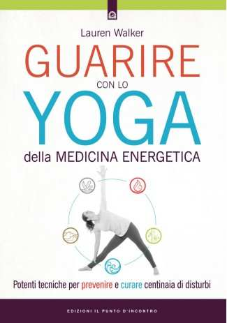 eBook: Guarire con lo yoga della medicina energetica