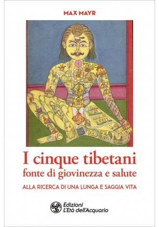 eBook: I cinque tibetani fonte di giovinezza e salute