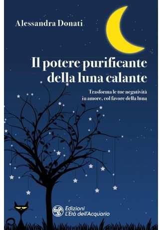 eBook: Il potere purificante della luna calante