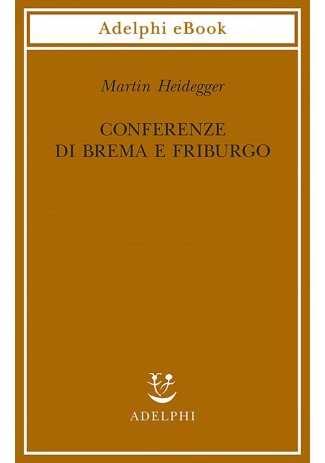 eBook: Conferenze di Brema e Friburgo