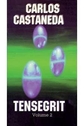 La tensegrità di Carlos Castaneda volume 2