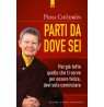 eBook: Parti da dove sei