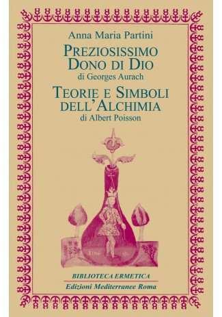 eBook: Preziosissimo dono di Dio / Teorie e simboli dell'Alchimia
