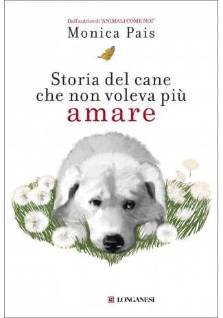 eBook: Storia del cane che non voleva più amare