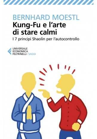 eBook: Kung-Fu e l'arte di stare calmi