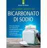 eBook: Le incredibili proprietà del bicarbonato di sodio