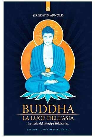 Buddha: La luce dell'Asia