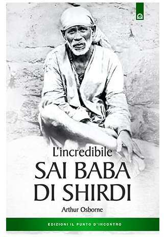 L'incredibile Sai baba di Shirdi