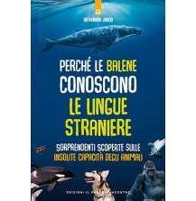 Perché le balene conoscono le lingue straniere