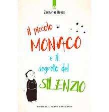 Il piccolo monaco e il segreto del silenzio