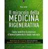 eBook: Il miracolo della medicina rigenerativa