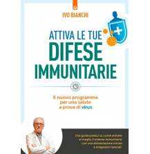 Attiva il tuo sistema immunitario