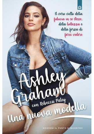 Ashley Graham - Una nuova modella