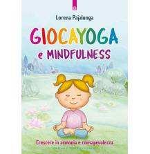 Giocayoga e Mindfulness