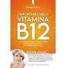L'importanza della vitamina B12