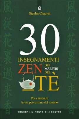 30 insegnamenti zen dei maestri del tè