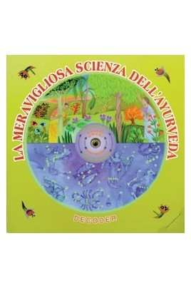 Decoder La meravigliosa scienza dell'ayurveda