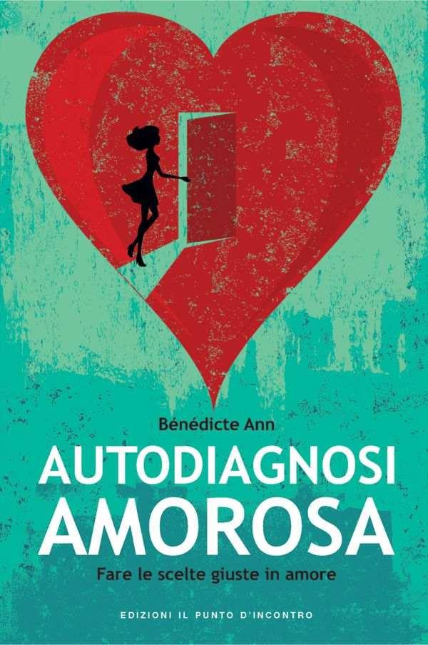 Autodiagnosi amorosa