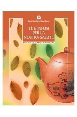 Tè e infusi per la nostra salute