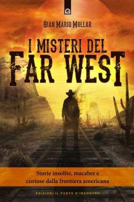 I misteri del Far West
