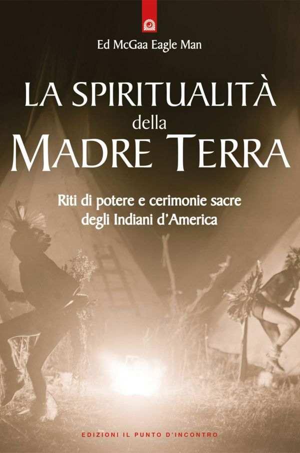 La spiritualità della Madre Terra