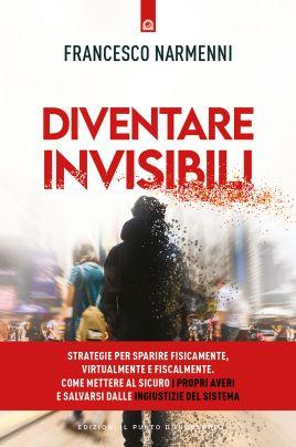 Diventare invisibili
