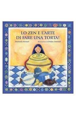 Lo zen e l'arte di fare una torta
