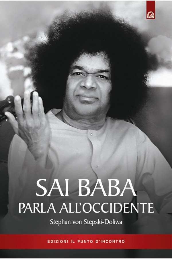 Sai Baba parla all'Occidente