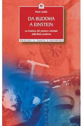 Da Buddha a Einstein