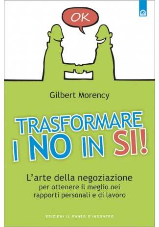 eBook: Trasformare i no in si